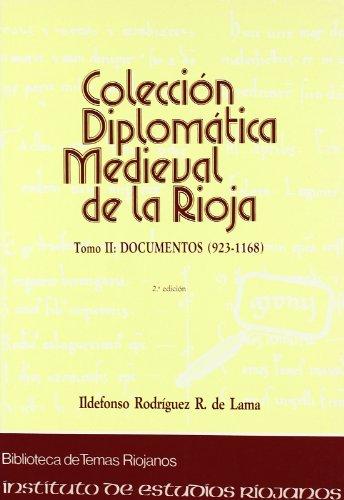 Colección diplomática medieval de La Rioja. T.2.Documentos: 923-1168 (Biblioteca de temas riojanos)