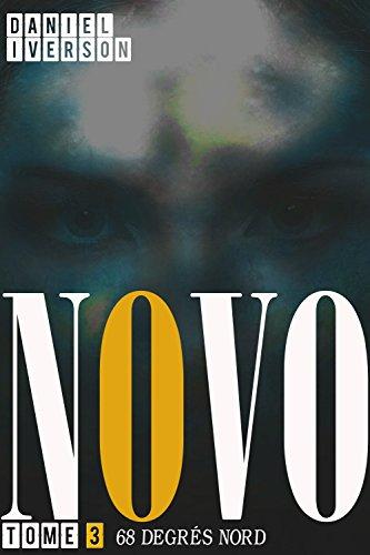 68 Degrés Nord - Novo - Tome 3 (French Edition) eBook: Iverson ...