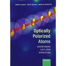 Optically Polarized Atoms: Understanding Light-Atom Interactions
