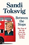 Between the Stops: The View of My Life from the Top of the Number 12 Bus: the long-awaited memoir from the star of QI and The Great British Bake Off