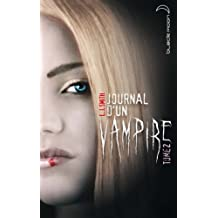 Journal d'un vampire 2 (French Edition)