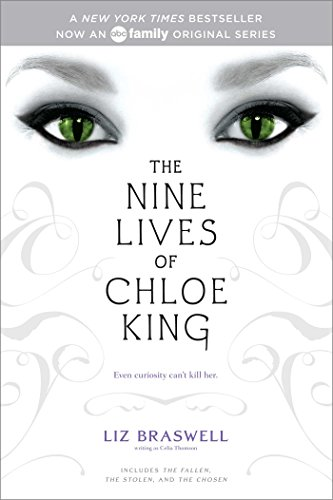The Nine Lives of Chloe King: The Fallen; The Stolen; The Chosen (English Edition)
