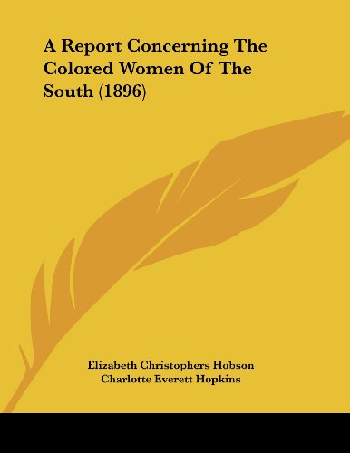 A Report Concerning the Colored Women of the South (1896)