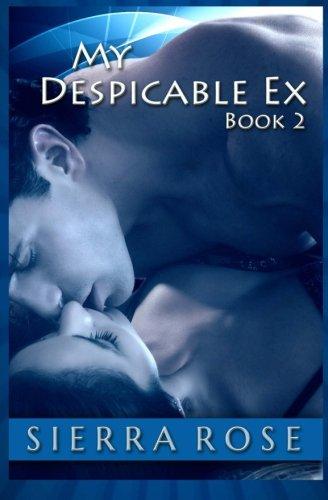 My Despicable Ex - Book 2