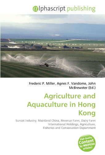 Agriculture and Aquaculture in Hong Kong: Sunset industry, Mainland China, Revenue Farm, Dairy Farm International Holdings, Agriculture, Fisheries and Conservation Department