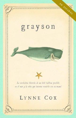 Grayson (ESPANOL) par  Lynne Cox