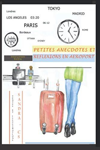 PETITES ANECDOTES ET RÉFLEXIONS EN AÉROPORT par SANDRA - CS