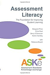 Assessment Literacy: The Foundation for Improving Student Learning