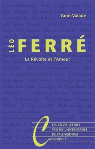 Léo Ferré: La Révolte et l'Amour
