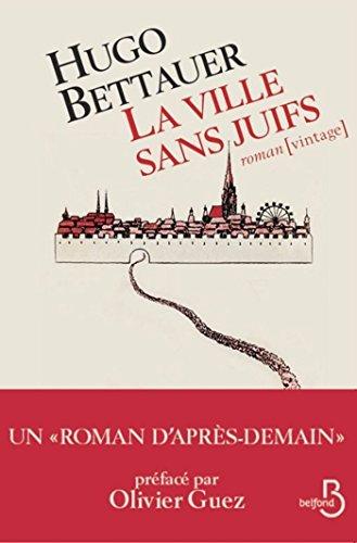 La Ville sans Juifs (Vintage) (French Edition)
