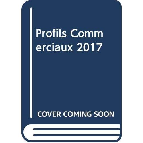 Profils Commerciaux 2017