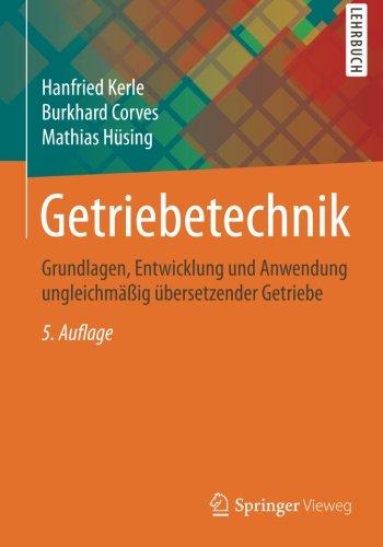 getriebetechnik-grundlagen-entwicklung-und-anwendung-ungleichmassig-ubersetzender-getriebe