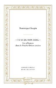 Tu es de mon sang par Dominique Charpin