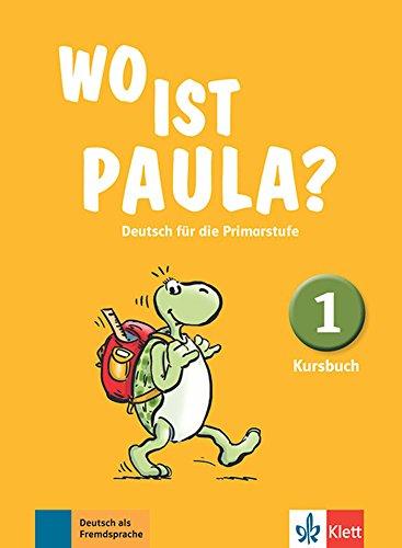 wo-ist-paula-deutsch-fur-die-primarstufe-kursbuch-1