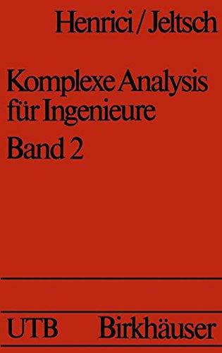 Komplexe Analysis für Ingenieure Bd 2 (Uni-Taschenbücher)