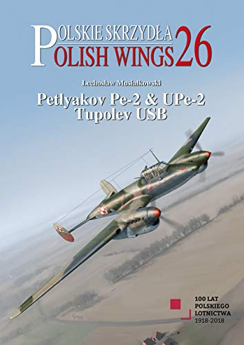 Petyakov Pe-2 & UPe-2 Tupolev USB (Polish Wings)