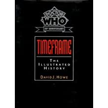 Doctor Who Time Frame: An Illustrated History (Doctor Who/30th Anniversary)