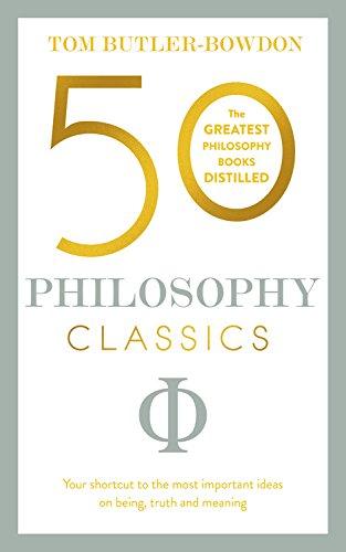 50 PHILOSOPHY CLASSICS (50 Classics)