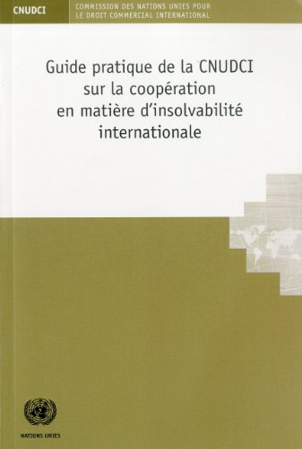 Panorama Social Amguid Practice of Uncitral on the Cooperation in International Insolvency