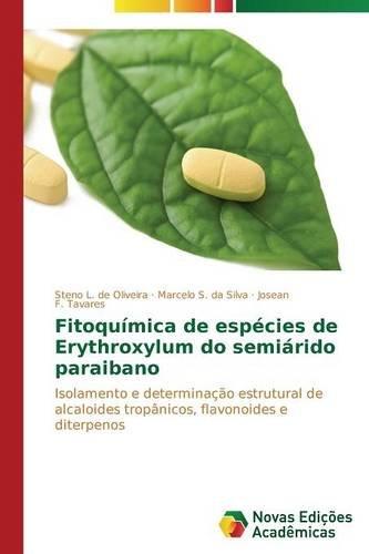 fitoquimica-de-especies-de-erythroxylum-do-semiarido-paraibano-isolamento-e-determinacao-estrutural-