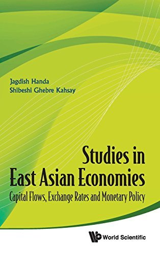 Studies in East Asian Economies: Capital Flows, Exchange Rates and Monetary Policy by Jagdish Handa (2011-09-29)