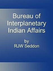 Bureau of Extra-Solar Indian Affairs