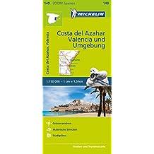 Michellin Costa del Azahar, Valencia und Umgebung: Straßen- und Tourismuskarte 1:150.000 (MICHELIN Zoomkarten)