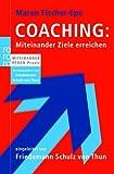 Coaching: Miteinander Ziele erreichen (Amazon.de)