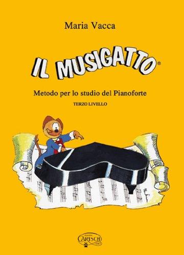 VACCA M. - El Musigato Nivel 3º (Metodo) para Piano