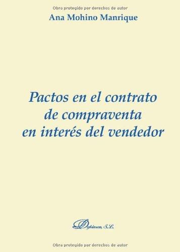 Pactos En El Contrato De Compraventa En Interés Del Vendedor (Colección Monografías de Derecho Romano. Sección Derecho Público y Privado Romano)