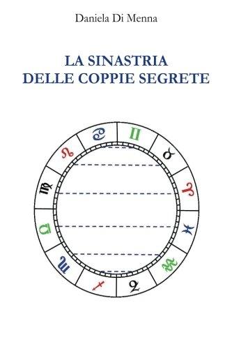 La Sinastria delle coppie segrete: Uso creativo di una tecnica antica