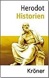 Historien: Deutsche Gesamtausgabe von Herodot