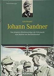 Leutnant Johann Sandner: Vom jüngsten Ritterkreuzträger der Wehrmacht zum Stadrat von Bad Reichenhall