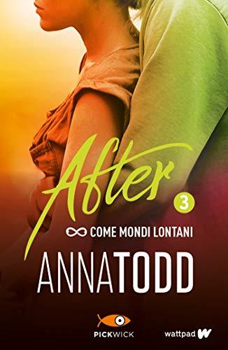 After 3. Come mondi lontani (Italian Edition) eBook: Todd, Anna ...