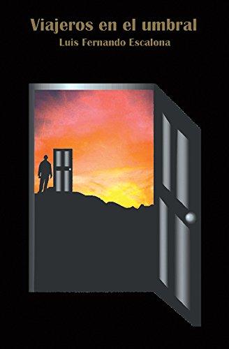 Viajeros en el umbral por Luis Fernando Escalona