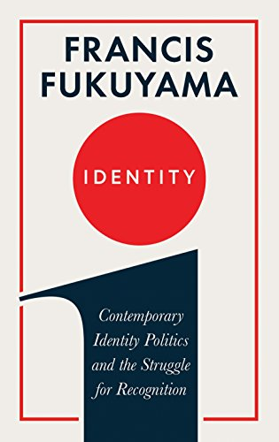 Identity por Francis Fukuyama