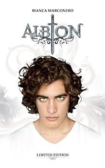 Albion (Albion - Ciclo del primo anno Vol. 1) di [Marconero, Bianca]