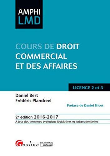 Cours de Droit commercial et des affaires 2016-2017, 2ème Ed.