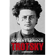 [ TROTSKY A BIOGRAPHY ] By Service, Robert ( AUTHOR ) Apr-2010[ Paperback ]