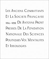Les anciens combattants et la société française : 1914 et 1939, tome 3