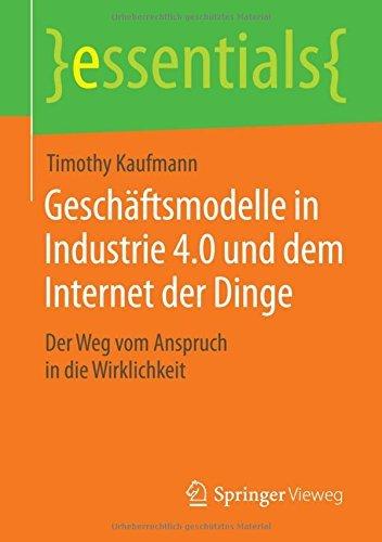 geschftsmodelle-in-industrie-40-und-dem-internet-der-dinge-der-weg-vom-anspruch-in-die-wirklichkeit-