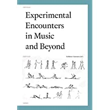 Experimental Encounters in Music and Beyond (Orpheus Institute)
