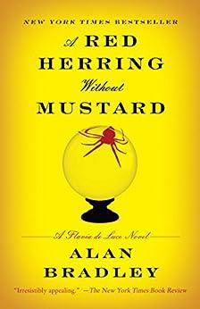 A Red Herring Without Mustard: A Flavia de Luce Novel von [Bradley, Alan]
