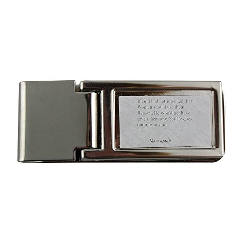 Price comparison product image Metal money clip with If God had not intended that Women shou'd use their Reason, He wou'd not have given them any, 'for He does nothing in vain.'