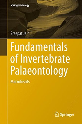 Fundamentals of Invertebrate Palaeontology: Macrofossils (Springer Geology)