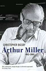 [Arthur Miller: The Definitive Biography] (By: Christopher Bigsby) [published: November, 2009]