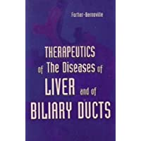 Therapeutics of the Diseases of Liver & Biliary Ducts by