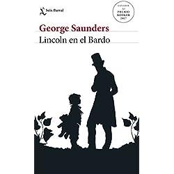 Lincoln en el Bardo (Biblioteca Formentor) Premio Booker 2017