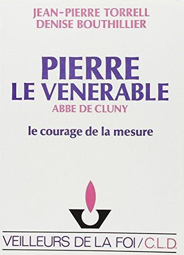 Descargar Libro Pierre le Vénérable, abbé de Cluny de Jean-Pierre Torrell
