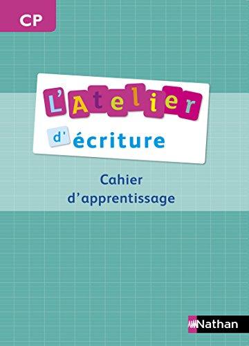 L'Atelier d'écriture CP par Paul-Luc Médard